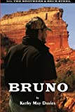 img - for Bruno (The Brothers & Beck Steel) book / textbook / text book