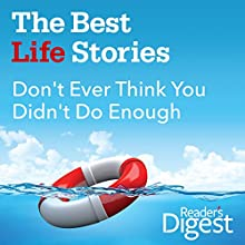 Don't Ever Think You Didn't Do Enough (       UNABRIDGED) by Laura Guillot Narrated by Denice Stradling