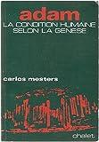 img - for Adam La condition humaine selon la G n se book / textbook / text book