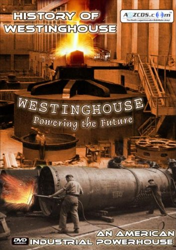 history-of-westinghouse-an-american-industrial-powerhouse-video