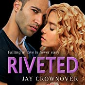 Riveted: Saints of Denver, Book 3 | Jay Crownover
