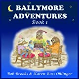 img - for Ballymore Adventures, Book 1 book / textbook / text book