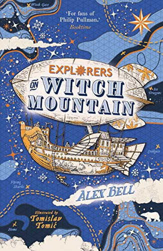 Explorers on Witch Mountain [Bell, Alex] (Tapa Blanda)