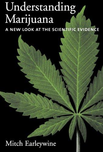 Understanding Marijuana: A New Look at the Scientific...