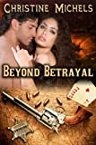 img - for Beyond Betrayal (Western Historical Romance) book / textbook / text book