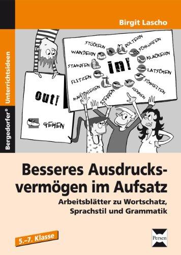 Buch Besseres Ausdrucksvermögen im Aufsatz 5.-7. Kl.: Arbeitsblätter ...