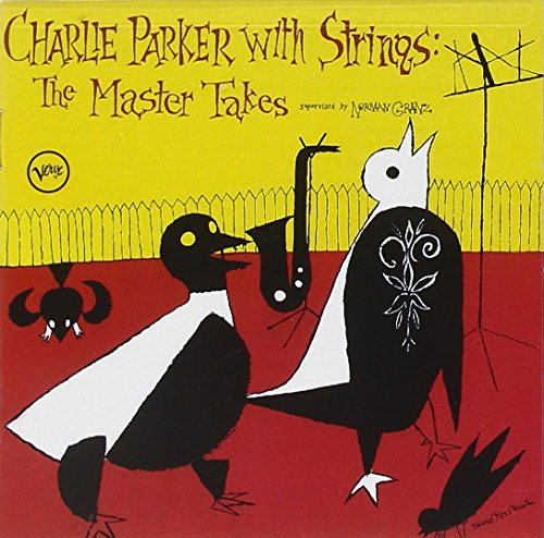 Charlie Parker - The Complete Charlie Parker With Strings [2 Cd] - Zortam Music