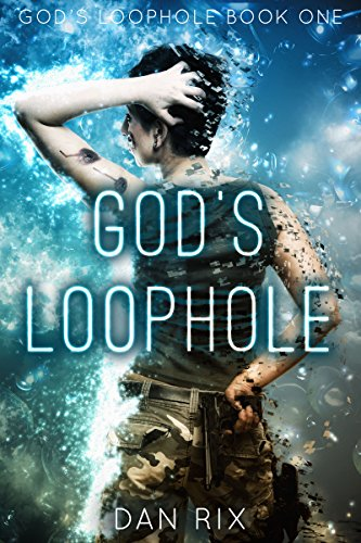 God's Loophole by Dan Rix ebook deal
