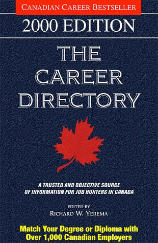 The Career Directory: 2000 Edition (Career Directory: Make the Most of Your Degree or Diploma)