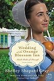 A Wedding at the Orange Blossom Inn: Amish Brides of Pinecraft, Book Three (The Pinecraft Brides 3)