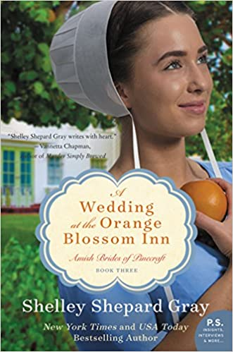 A Wedding at the Orange Blossom Inn: Amish Brides of Pinecraft, Book Three (The Pinecraft Brides 3)