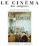 echange, troc Jacques Rittaud-Hutinet - Le cinéma des origines