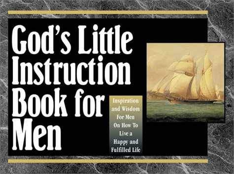 God's Little Instruction Book for Men (God's Little Instruction Book Series)