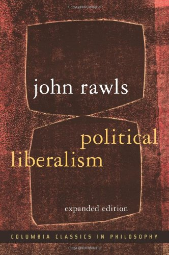 Political Liberalism: Expanded Edition (Columbia Classics...