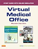 Virtual Medical Office for Health Insurance Today (Retail Access Card): A Practical Approach, 4e