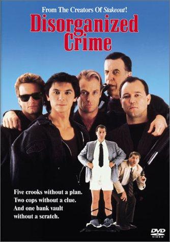Disorganized Crime / Дезорганизованная преступность (1989)
