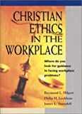 Christian Ethics in the Workplace