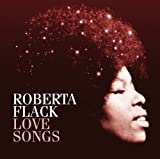 Roberta Flack Love Songs
