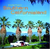 img - for Southern Californialand: Mid-Century Culture in Kodachrome book / textbook / text book