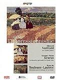 Après l'impressionnisme : Vuillard, Seurat, Toulouse-Lautrec | Jaubert, Alain (1940-....) - Réalisateur. Scénariste. Auteur du commentaire