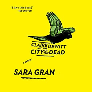 Claire DeWitt and the City of the Dead Audiobook