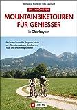 Die schönsten Mountainbiketouren für Geniesser in Oberbayern