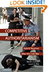 Competitive Authoritarianism: Hybrid...