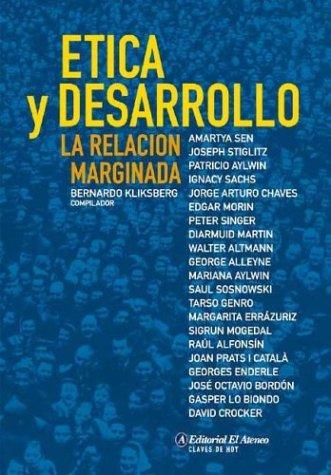 Etica y Desarrollo: La Relacion Marginada (Spanish Edition)