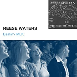 Beatin' / MLK | [Reese Waters]
