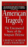 American Tragedy (0380730596) by Lawrence Schiller