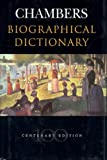 Chambers Biographical Dictionary (Larousse Biographical Dictionary) (0550160604) by Melanie Parry