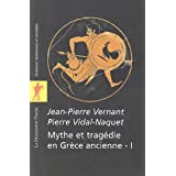 Mythe et tragdie en Grce ancienne : Tome 1par Jean-Pierre Vernant