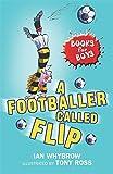 Books For Boys: 2: A Footballer Called Flip