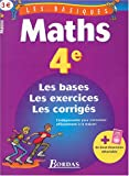 LES BASIQUES - MATHS 4E    (Ancienne Edition)