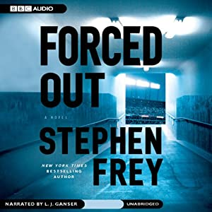Forced Out | [Stephen Frey]