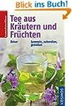 Tee aus Kr�utern und Fr�chten: Sammel...