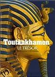 echange, troc Jean-Pierre Cortegiani - Toutankhamon : Le trésor
