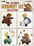 The Ultimate Sunbonnet Sue Collection...