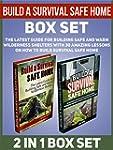 Build a Survival Safe Home Box Set: T...