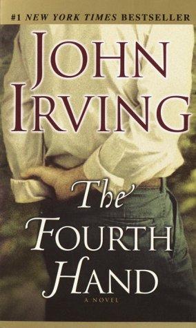 Fourth Hand, JOHN IRVING