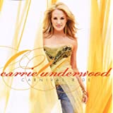 Carnival Ride ~ Carrie Underwood