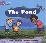 The Pond: Band 01b/Pink B (Collins Big Cat) (0007185499) by Llewellyn, Claire