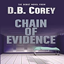 Chain of Evidence Audiobook by D. B. Corey Narrated by Nathan Glondys