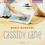 Cassidy Lane   Maria Murnane