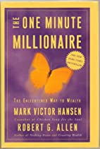 The One Minute Millionaire, The Enlightened…