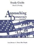 Approaching Democracy (0130803936) by Berman, Larry