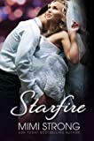 Starfire - Peaches Monroe Trilogy Book 3 (BBW Erotic Romance)