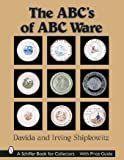 img - for The ABC's of ABC Ware (A Schiffer Book for Collectors) book / textbook / text book