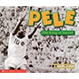 Pele, the King of Soccer (Social Studies: Emergent Readers)
