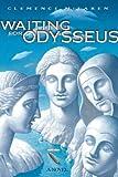 Waiting for Odysseus